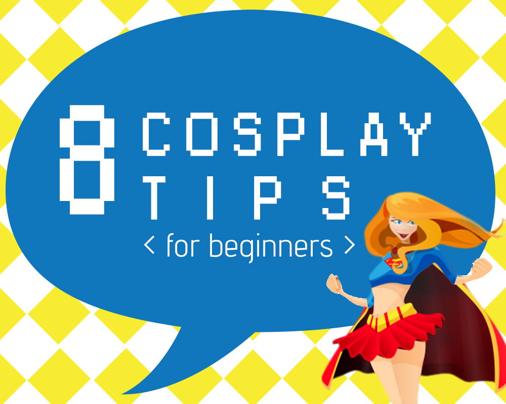 8 Cosplay Tips for beginners - Paper and Landscapes