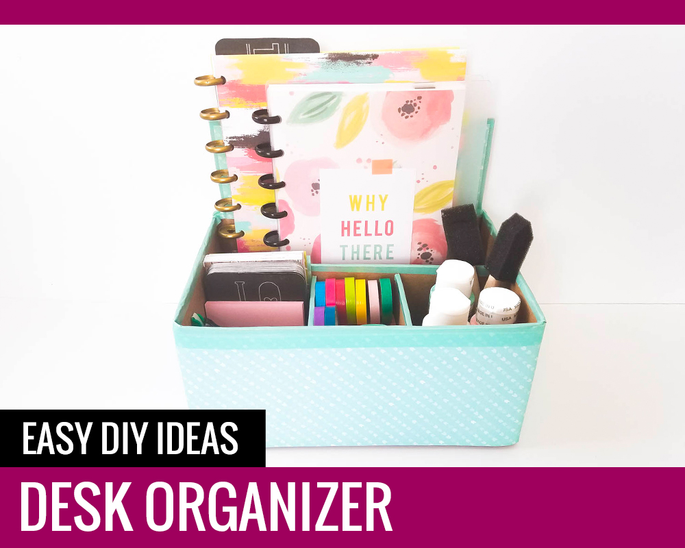 Desk organizer easy diy ideas paper and landscapes - Diy desk organizer ideas ...